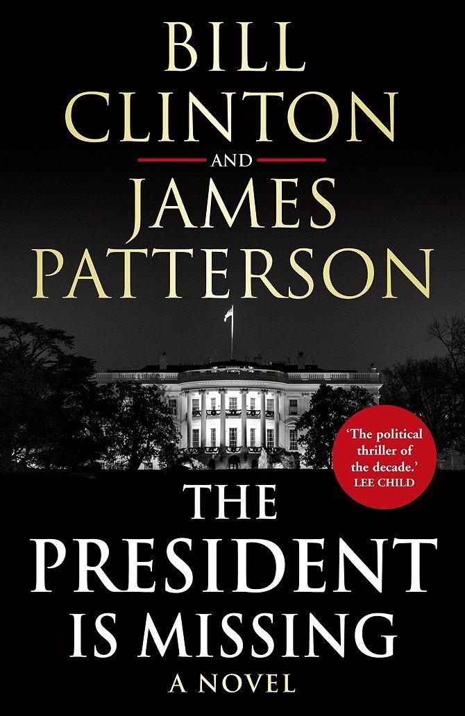 "Bill Clinton, James Patterson ""Der Präsident fehlt"