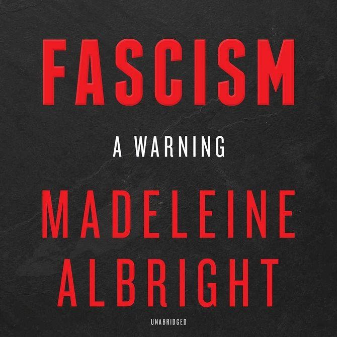 """Madeleine Albright """"Faschismus: Eine Warnung"""""""