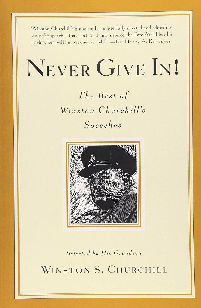 "Winston Churchill ""Gib niemals auf!"""