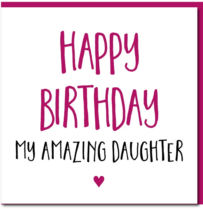Touching Happy Birthday greetings to a daughter in verse and prose on cards 7