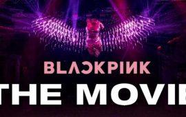 «BLACKPINK в кіно» 2021 – фільм-концерт до ювілею найпопулярнішого жіночого k-pop гурту