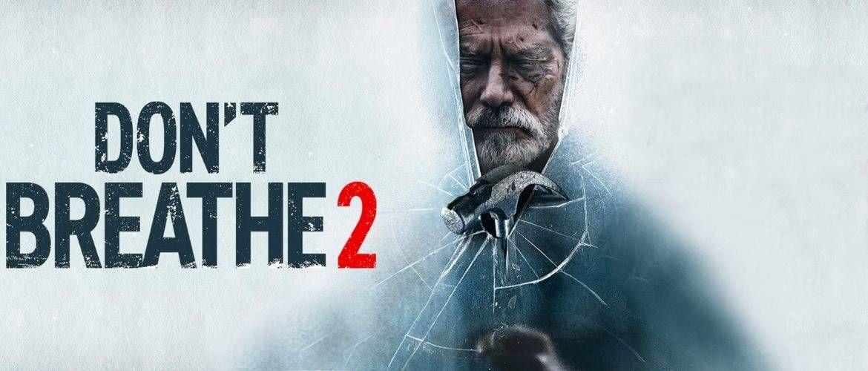 Фильм «Не дыши-2» (Don't Breathe 2) 2021 — из зловещего антагониста в положительного героя